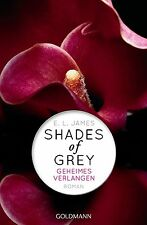 E.L. James Shades of Grey - Geheimes Verlangen