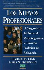 Los Nuevos Profesionales (Spanish copy Edition) by Charles W. King