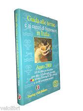 Libro GUIDA ALLE TERME E AI CENTRI BENESSERE IN ITALIA - Touring Club Italiano