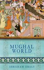 The Mughal World: India's Tainted Paradise-ExLibrary