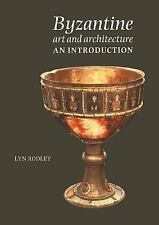 Byzantine Art and Architecture : An Introduction by Lyn Rodley (1996, Paperback)