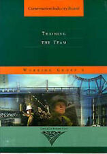Training the Team: A Report by Working Group 6 of the Construction Industry...