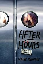After Hours by Claire Kennedy (2015, Hardcover)