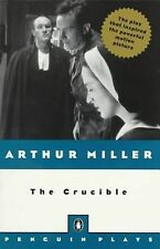 The Crucible: A Play in Four Acts (Penguin Plays), Miller, Arthur, Good Book