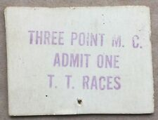 """1934-37 TICKET """"THREE POINT MOTORCYCLE CLUB"""" TOURIST TROPHY COURSE RACE S. CALIF"""