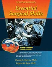 Essential Surgical Skills by David A. Sherris and Eugene B. Kern (2004,...