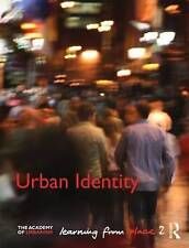Urban Identity: Learning from Place by Taylor & Francis Ltd (Paperback, 2011)