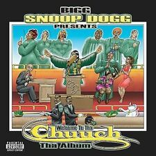 Bigg Snoop Dogg Presents: Welcome To Tha Chuuch - Da Album [PA] CD NEW