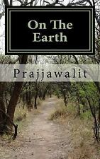 On the Earth: On the Earth : Section 1 by Prajjawalit (2015, Paperback)