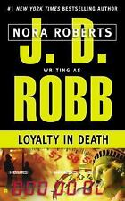 Loyalty in Death - Robb, J. D. - Mass Market Paperback