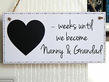 Baby Countdown To Becoming Nanny & Grandad Chalkboard Plaque Sign Gift White W1