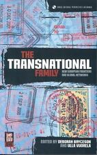 Cross-Cultural Perspectives on Women Ser.: The Transnational Family : New...