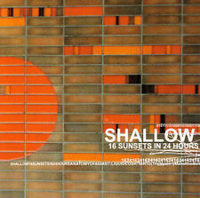SHALLOW - 16 Sunsets in 24 Hours CD Melvins Mastodon Isis Blue Cheer Kyuss COC