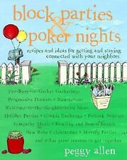 Block Parties & Poker Nights: Recipes and Ideas for Getting and Staying Connecte