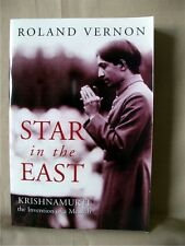 STAR IN THE EAST:  Krishnamurti, The Invention of a Messiah; Roland Vernon; P/B