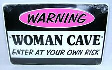 WARNING WOMAN CAVE ENTER AT YOUR OWN RISK METAL NOVELTY SIGN FREE US SHIPPING