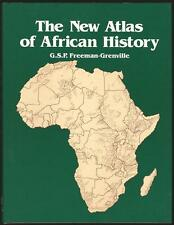 The New Atlas of African History by G. S. P. Freeman-Grenville