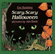 SCARY SCARY HALLOWEEN Eve Bunting NEW children's Halloween picture book holiday