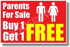 Parents For Sale - Buy One Get One Free - NEW Funny POSTER