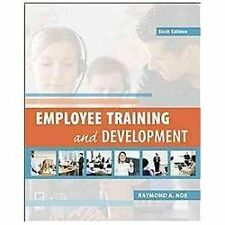 Employee Training and Development by Raymond A. Noe ,6E