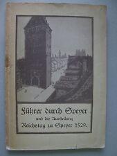 Führer durch Speyer und die Ausstellung Reichstag zu ... 1529 von 1929 Pfalz