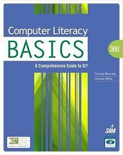 Computer Literacy BASICS: A Comprehensive Guide to IC3 (Computer Literacy Open