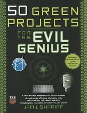 50 Green Projects for the Evil Genius by Jamil Shariff (2008, Paperback)