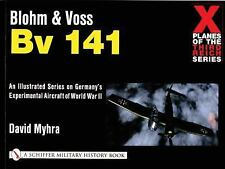 Blohm & Voss Bv 141   over 140 black and white photographs, drawings