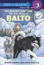 Bravest Dog Ever: Story of Balto (Step into Reading)-ExLibrary