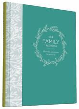 Our Family Traditions : Moments, Milestones, and Memories by Chronicle Books...