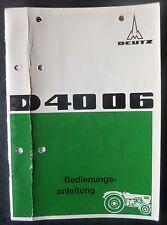 Deutz Schlepper D4006 Betriebsanleitung