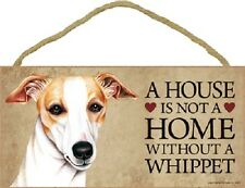 WHIPPET A House Is Not A Home DOG wood SIGN wall hanging INDOOR PLAQUE puppy