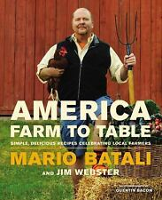 NEW America - Farm to Table by Mario Batali Hardcover Book (Free Shipping)