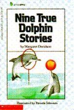 Nine True Dolphin Stories (Little Apple Nonfiction)