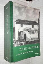 TUTTE LE POESIE Giosue Carducci A cura di Carlo Del Grande Bietti Poetica di e