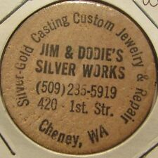 Vintage Jim & Dodie's Silver Works Cheney, WA Wooden Nickel - Token Washington