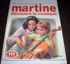 MARTINE DéCOUVRE LA MUSIQUE Delahaye Marlier 1985 Casterman libro in francese
