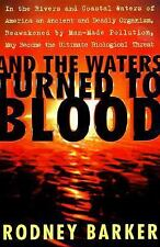 And the Waters Turned to Blood Barker, Rodney Paperback