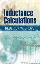 Dover Books on Electrical Engineering: Inductance Calculations by Frederick...