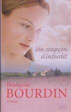 Un soupçon d'interdit.Françoise BOURDIN.France loisirs B011