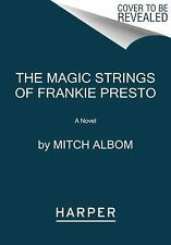 The Magic Strings of Frankie Presto by Mitch Albom (2016, Paperback)