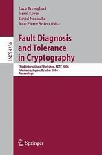 Lecture Notes in Computer Science Ser.: Fault Diagnosis and Tolerance in...