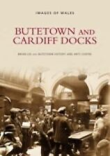 Butetown and Cardiff Docks by Brian Lee, etc. (Paperback, 1999)