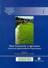 Water Productivity in Agriculture: Limits and Opportunities for Improvement (Com
