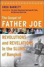 The Gospel of Father Joe : Revolutions and Revelations in the Slums of...
