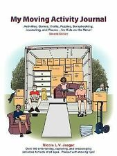 My Moving Activity Journal : Activities, Games, Crafts, Puzzles,...