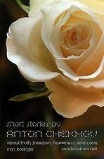 Short Stories : About Truth, Freedom, Happiness, and Love by Constance...