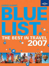 The Lonely Planet Bluelist 2007 (Lonely Planet General Reference),