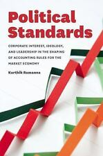 Political Standards : Corporate Interest, Ideology, and Leadership in the...