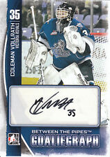13/14 BETWEEN THE PIPES GOALIEGRAPH AUTOGRAPH AUTO COLEMAN VOLLRATH *20973